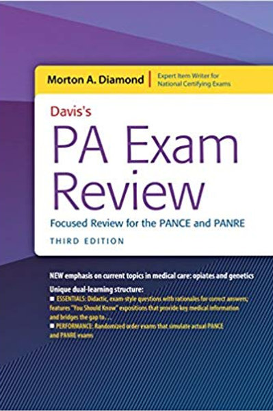 Davis's PA Exam Review: Focused Review for the PANCE and PANRE 3rd Edition