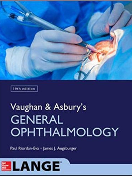 Vaughan & Asbury's General Ophthalmology, 19th Edition 19th Edition