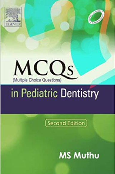 Pediatric Dentistry: Principles and Practice + MCQs in Pediatric Dentistry (Pack
