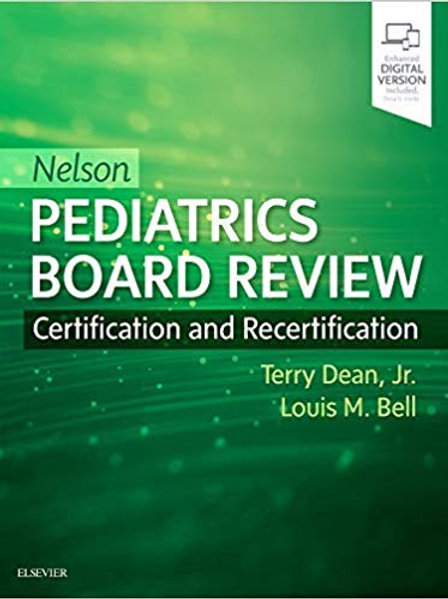 Nelson Pediatrics Board Review: Certification and Recertification 1st Edition