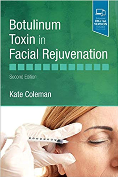 Botulinum Toxin in Facial Rejuvenation 2nd Edition