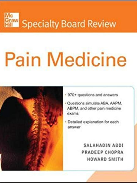 McGraw-Hill Specialty Board Review Pain Medicine 1st Edition