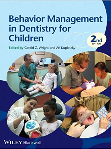 Behavior Management in Dentistry for Children 2nd Edition