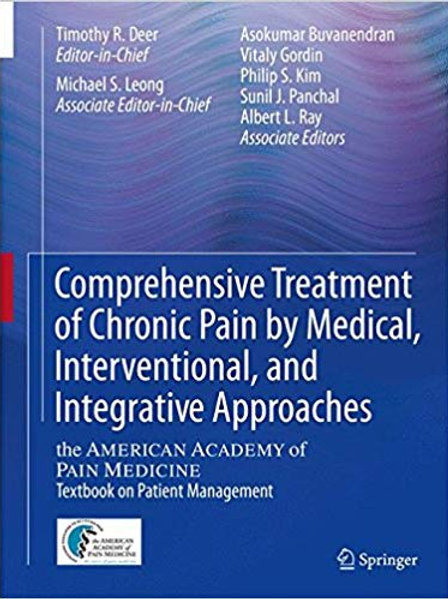 Comprehensive Treatment of Chronic Pain by Medical, Interventional, and Integrat