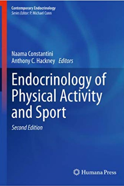Endocrinology of Physical Activity and Sport: Second Edition (Contemporary Endoc
