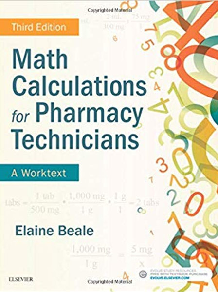 Math Calculations for Pharmacy Technicians: A Worktext 3rd Edition