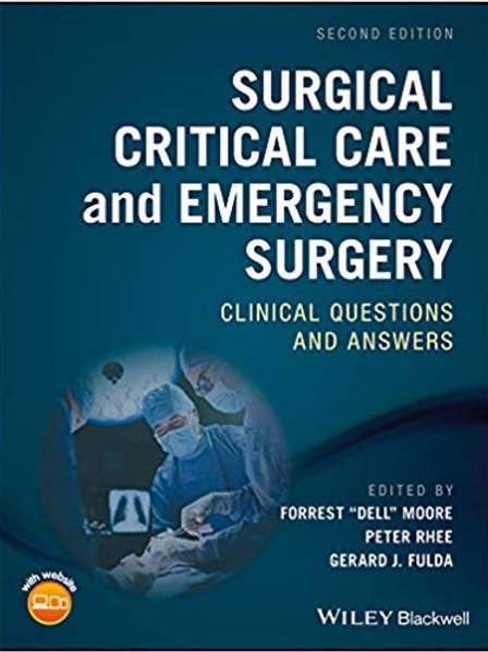 Surgical Critical Care and Emergency Surgery: Clinical Questions and Answers 2nd