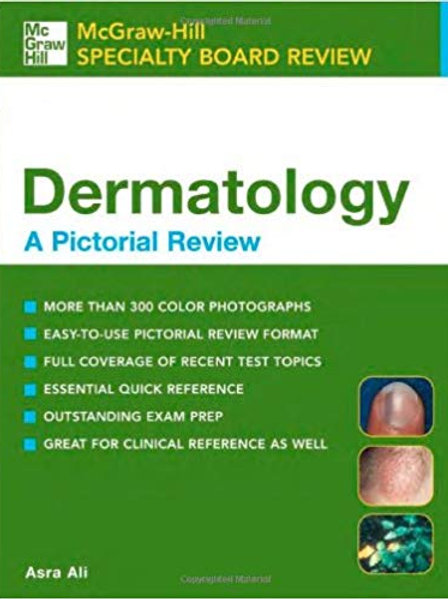 Dermatology: A Pictorial Review 1st Edition