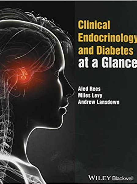 Clinical Endocrinology and Diabetes at a Glance 1st Edition