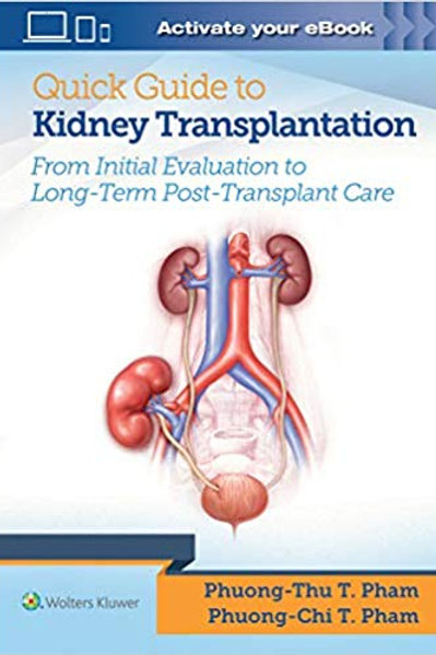Quick Guide to Kidney Transplantation First Edition