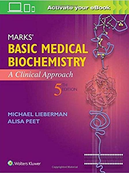 Marks' Basic Medical Biochemistry: A Clinical Approach Fifth, North American Edi