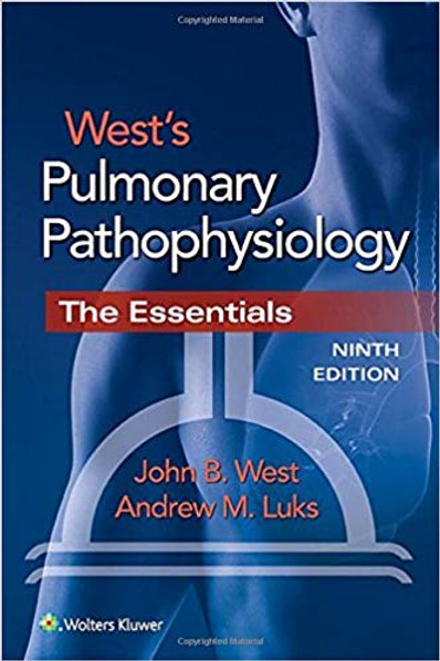 West's Pulmonary Pathophysiology Ninth Edition