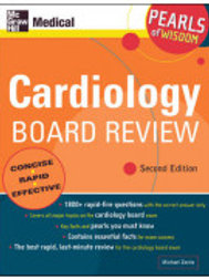 Cardiology Board Review: Pearls of Wisdom, Second Edition