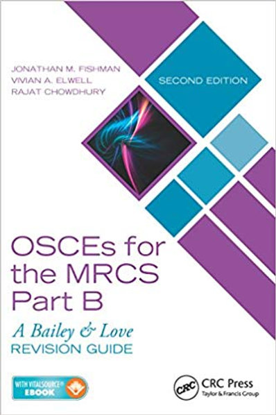 OSCEs for the MRCS Part B: A Bailey & Love Revision Guide, Second Edition 2nd Ed