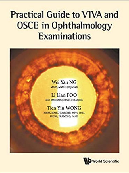 Practical Guide To Viva and Osce in Ophthalmology Examinations 1st Edition