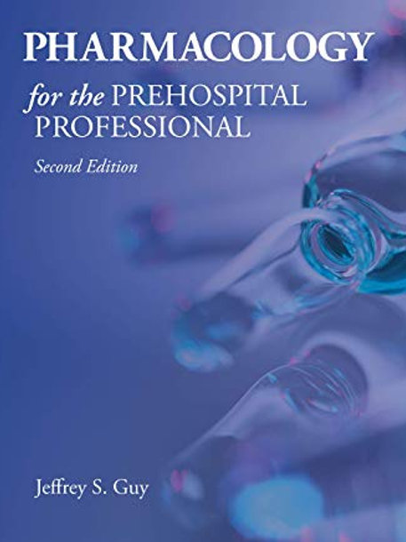 Pharmacology for the Prehospital Professional Pharmacology for the Prehospital P