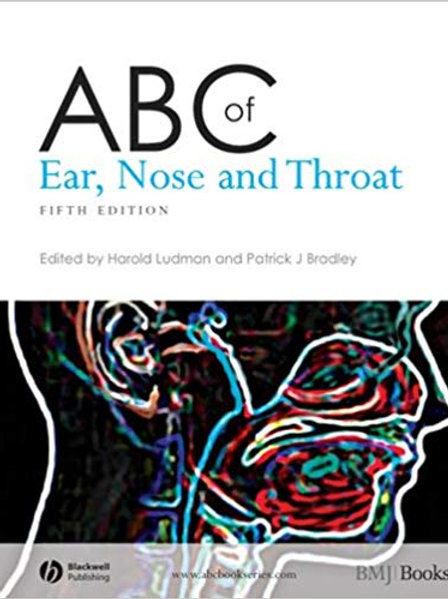 ABC of Ear, Nose and Throat (ABC Series Book 143) 5th Edition, Kindle Edition
