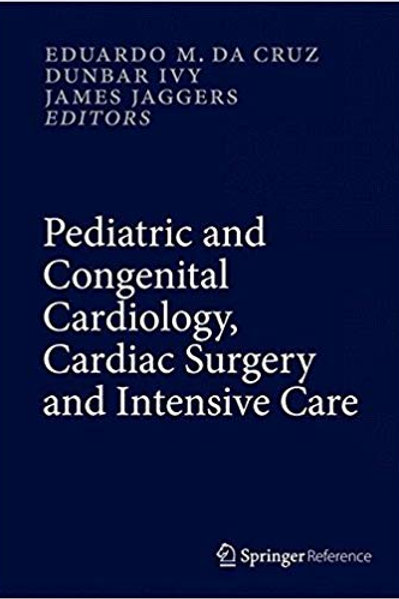 Pediatric and Congenital Cardiology, Cardiac Surgery and Intensive Care , 6 vol