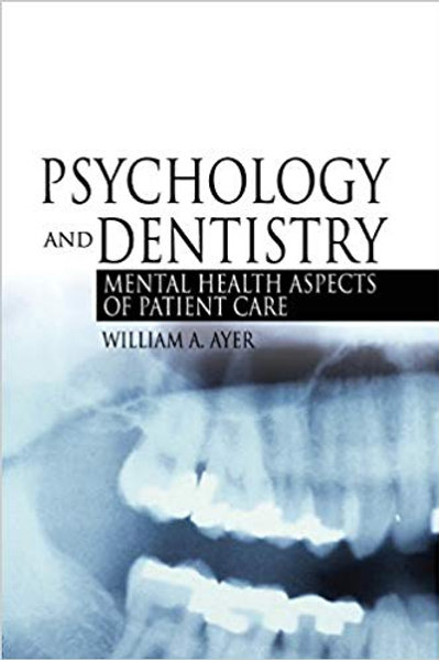 Psychology And Dentistry 1st Edition