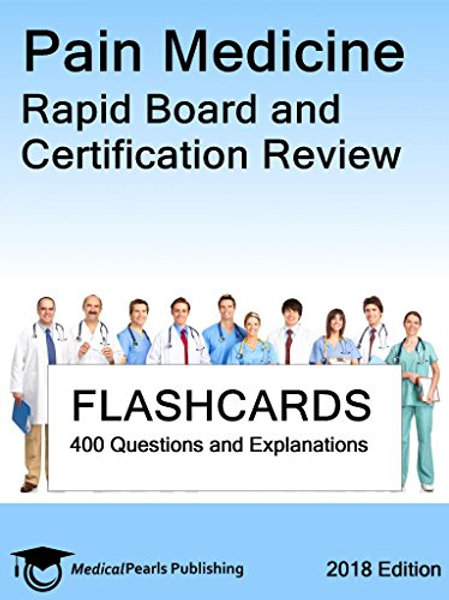 Pain Medicine: Rapid Board and Certification Review
