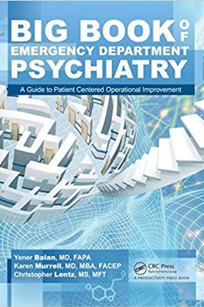 Big Book of Emergency Department Psychiatry 1st Edition