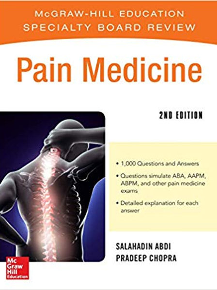 McGraw-Hill Specialty Board Review Pain Medicine, 2e 2nd Edition
