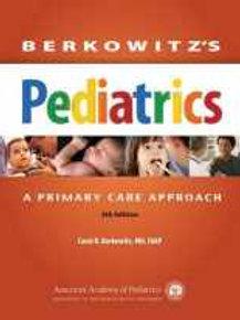 Berkowitz's Pediatrics: A Primary Care Approach (Berkowitz, Berkowitz's Pediatri