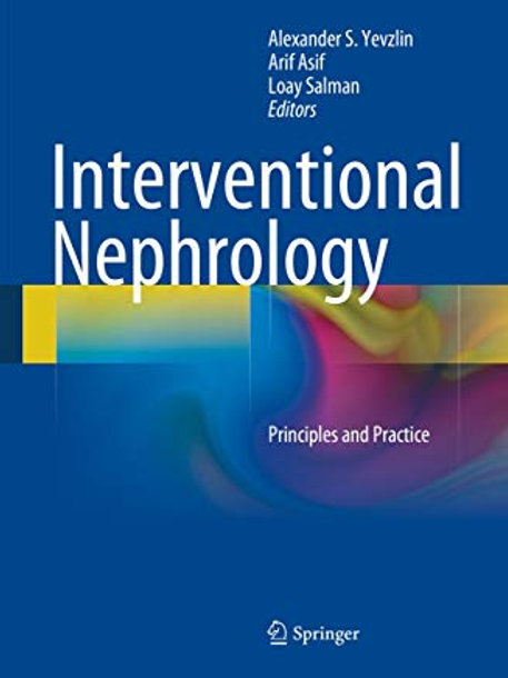 Interventional Nephrology: Principles and Practice 2014 Edition