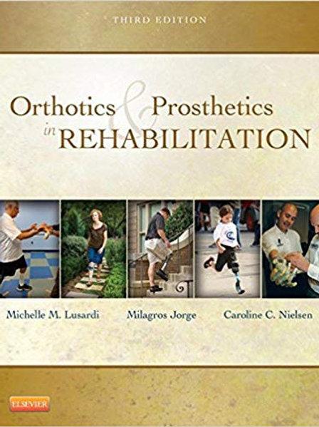 Orthotics and Prosthetics in Rehabilitation - E-Book 3rd Edition