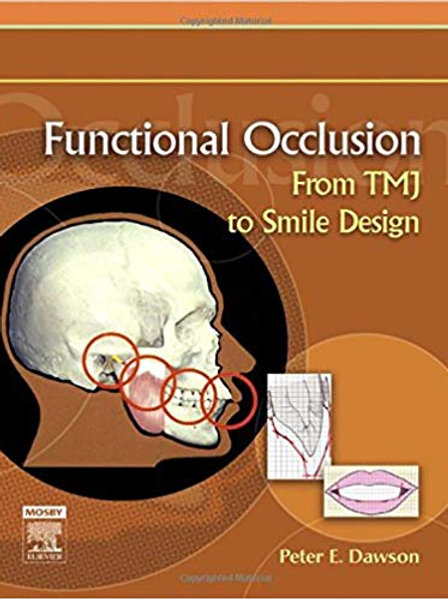 Functional Occlusion: From TMJ to Smile Design 1st Edition
