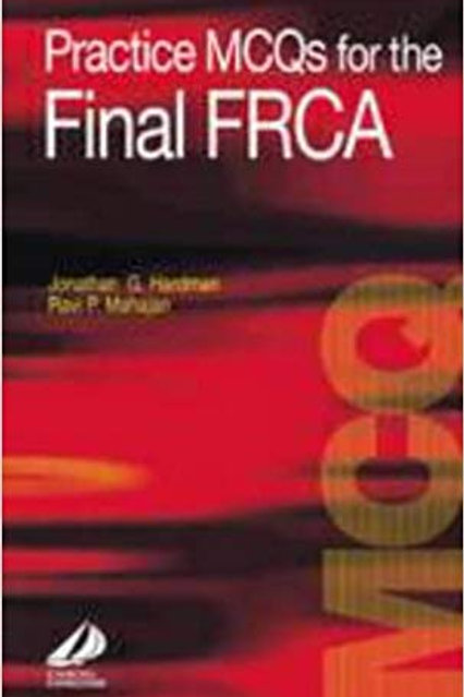Practice MCQ's for the Final FRCA (FRCA Study Guides) 1st Edition