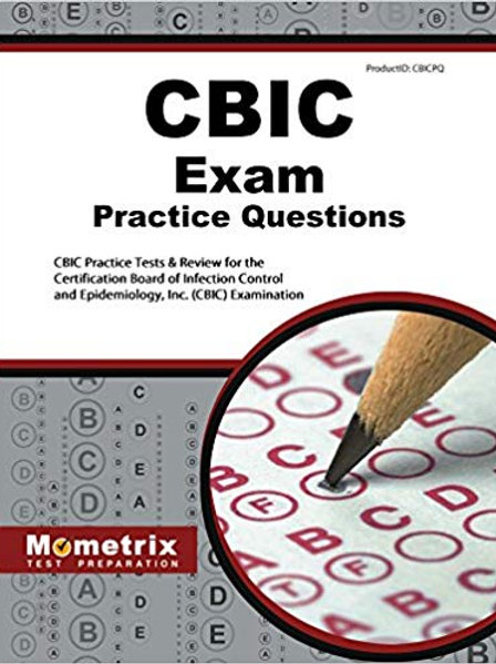 CBIC Exam Practice Questions: CBIC Practice Tests & Review for the Certification