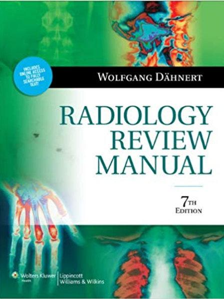 Radiology Review Manual (Dahnert, Radiology Review Manual) Seventh, North Americ