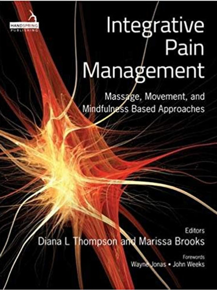 Integrative Pain Management 1st Edition