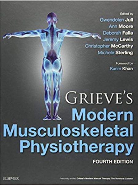Grieve's Modern Musculoskeletal Physiotherapy 4th Edition