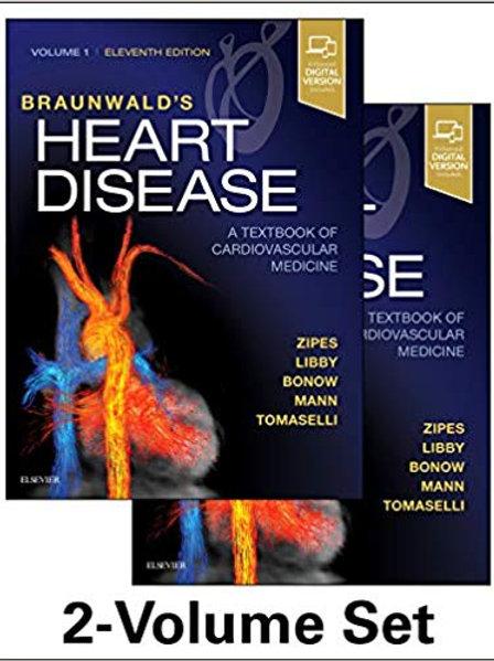 Braunwald's Heart Disease: A Textbook of Cardiovascular Medicine, 2-Volume Set 1