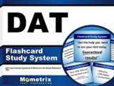 DAT Flashcard Study System: DAT Exam Practice Questions & Review for the Dental