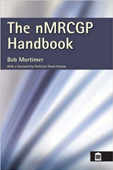 The new MRCGP Handbook for General Practice by Dr Bob Mortimer (2007-08-15)