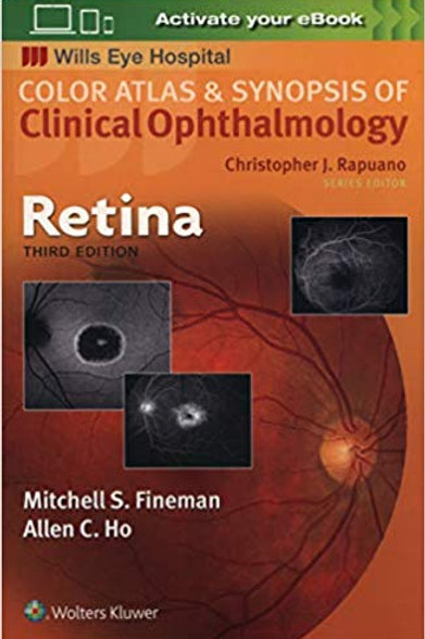 Retina (Color Atlas and Synopsis of Clinical Ophthalmology) Third Edition