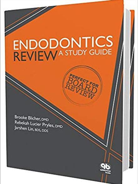 Endodontics Review: A Study Guide Study Guide Edition