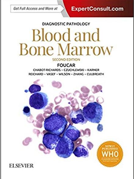 Diagnostic Pathology: Blood and Bone Marrow 2nd Edition