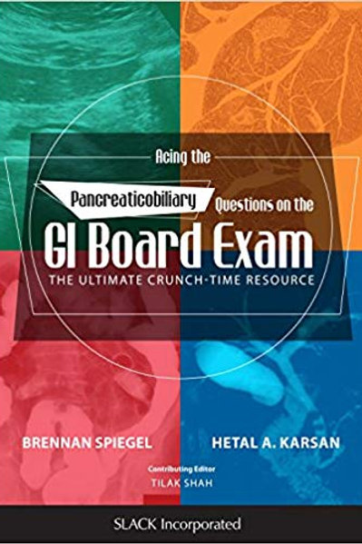 Acing the Pancreaticobiliary Questions on the GI Board Exam: The Ultimate Crunch