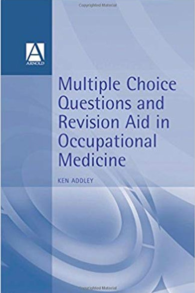 MCQs and Revision Aid in Occupational Medicine 1st Edition