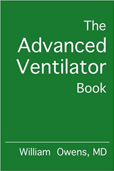 The Advanced Ventilator Book 1st Edition