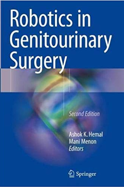 Robotics in Genitourinary Surgery 2nd ed. 2018 Edition