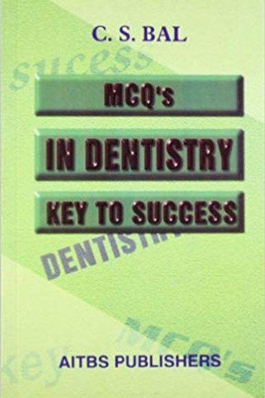 MCQs in Dentistry ; Key to Success