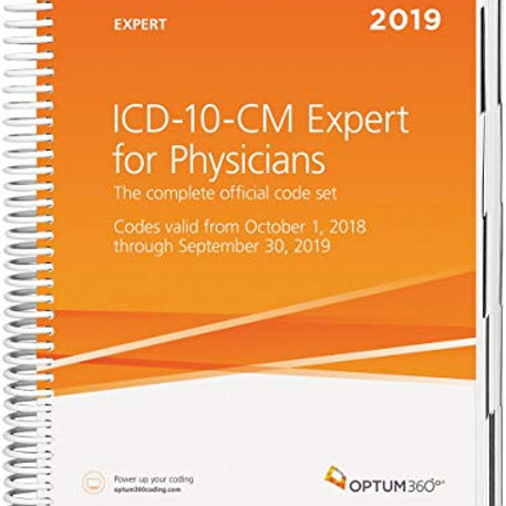 ICD-10-CM 2019 for Physicians Expert 2019 with Guidelines 1st Edition