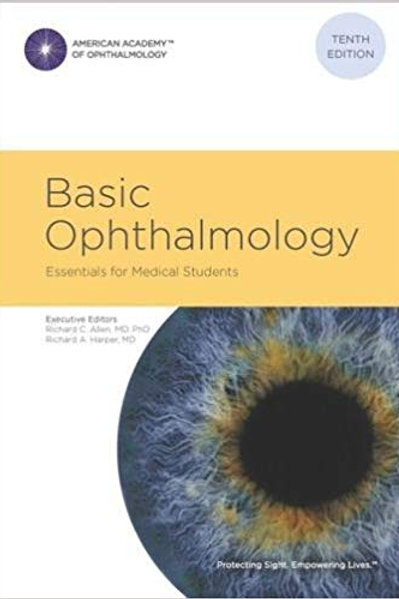 Basic Ophthalmology: Essentials for Medical Students, 10th ed. 10th edition Edit