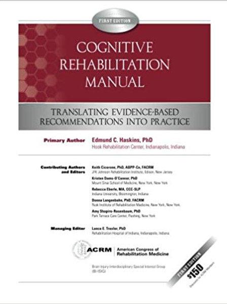 Cognitive Rehabilitation Manual: Translating Evidence-Based Recommendations into