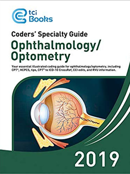 Ophthalmology Coding Book, Ophthalmology ICD-10 & CPT Codes - Coders' Specialty